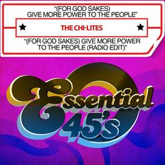 (For God Sakes) Give More Power To The People / (For God Sakes) Give More Power To The People (Radio Edit) [Digital 45]