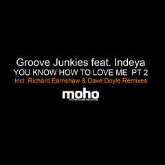 You Know How To Love Me PT 2 (feat. Indeya)