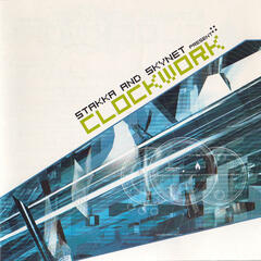 Clockwork - Mixed by Stakka & Skynet