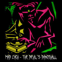 The Devil's Dancehall