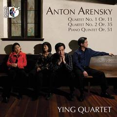 Anton Arnesky: Quartet Nos. 1 & 2, Piano Quartet