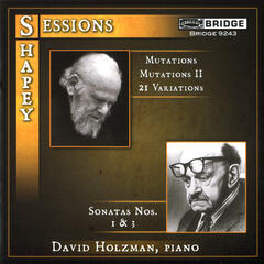 David Holzman plays Sessions and Shapey