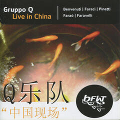 Gruppo Q: Live In China