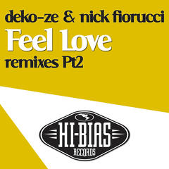 Feel Love [Remixes: Part 2]