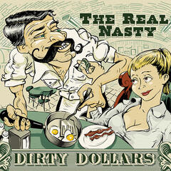 Dirty Dollars