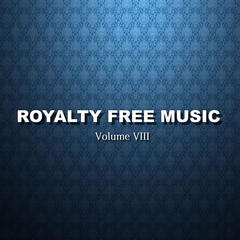 Royalty Free Music (Volume VIII)