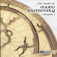 The Music of Mario Davidovsky, Vol. 3
