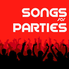Songs for Parties