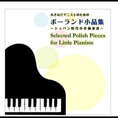 Selected Polish Pieces for Little Pianists