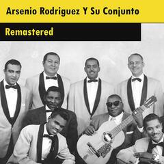 Arsenio Rodriguez Y Su Conjunto (Remastered)