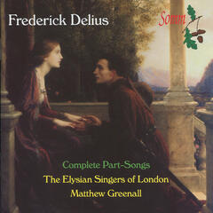 Delius: The Complete Part-Songs