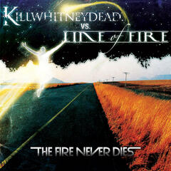 The Fire Never Dies - CDS