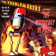 The Treblemakers VS. The Doomsday Device