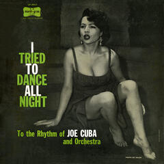I Tried to Dance All Night (Fania Original Remastered)