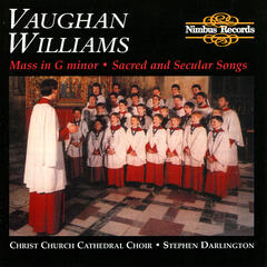 Williams: Mass in G Minor - Sacred and Secular Songs