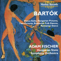 Bartók: Dance Suite, Hungarian Pictures, Two Pictures, Romanian Folk Dances, Romanian Dance