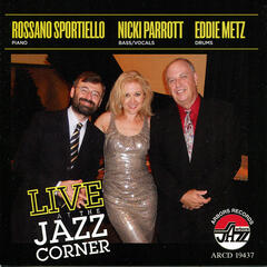 Live at the Jazz Corner / Sportiello/ Parrott/ Metz