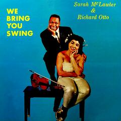 We Bring You Swing
