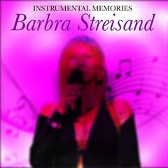 Instrumental Memories: Barbra Streisand