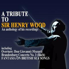 A Tribute To Sir Henry Wood