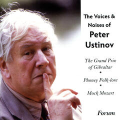 The Voices & Noises of Peter Ustinov