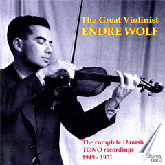 The Great Violinist ENDRE WOLF