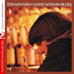 Good Woman Blues (Remastered)