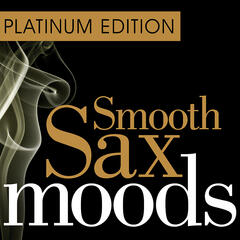 Smooth Sax Moods - Platinum Edition
