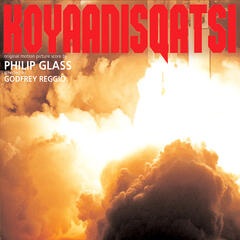 Koyaanisqatsi (Original Motion Picture Score)