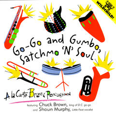 Go-Go and Gumbo, Satchmo 'N Soul