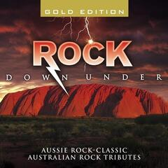 Rock Down Under-Aussie Rock-Classic Australian Rock Tributes