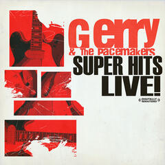 Super Hits Live! (Digitally Remastered)