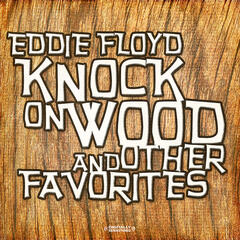 Knock On Wood & Other Favorites (Digitally Remastered)