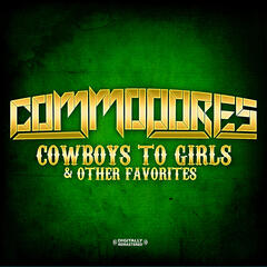 Cowboys To Girls & Other Favorites (Digitally Remastered)