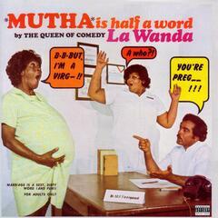 Mutha Is Half a Word