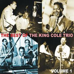 The Best of the King Cole Trio, Volume 1