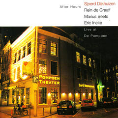After Hours - Live at De Pompoen