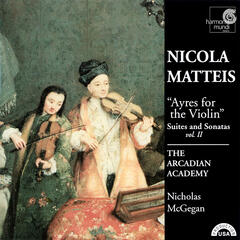 Nicola Matteis: Ayres for the Violin - Suites and Sonatas Vol. II