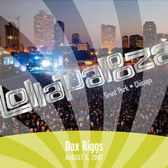 Live at Lollapalooza 2007: Dax Riggs