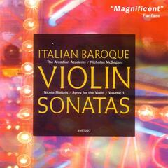"Italian Baroque Violin Sonatas (Nicola Matteis: ""Ayres for the Violin,"" Vol.1)"