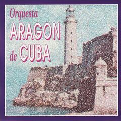 Orquesta Aragon De Cuba