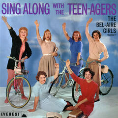 Sing Along With The Teen-Agers (Digitally Remastered)