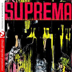 La Suprema (Digitally Remastered)