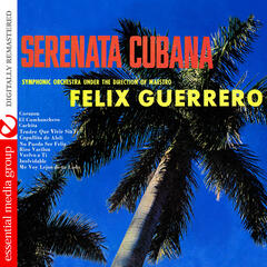 Serenata Cubana (Digitally Remastered)