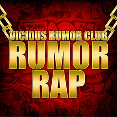 Rumor Rap
