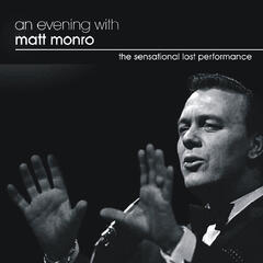 An Evening With Matt Monroe
