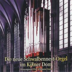 Music from the New Cologne Dom 'Swallows Nest' Organ