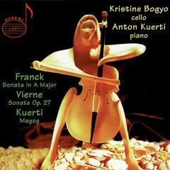 Franck: Sonata in A Major - Vierne: Sonata in B Minor - Kuerti: Magog