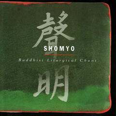 Shomyo - Buddhist Liturgical Chant