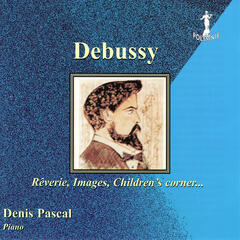 Debussy: Children's Corner, Images, Deux Arabesques, etc.